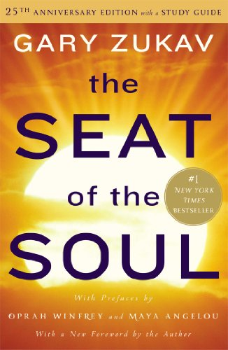The Seat of the Soul: 25th Anniversary Edition with a Study Guide by Simon & Schuster