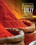 les gourmandises de dilly la cuisine africaine french edition