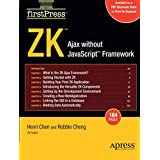ZK: Ajax without the Javascript Framework (FirstPress)