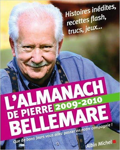 L'Almanach de Pierre Bellemare : Pour que chaque jour soit un bon jour pdf ebook