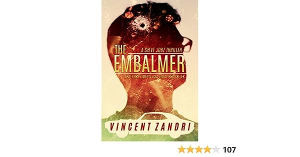 The Embalmer: A Gripping Steve Jobz PI Thriller (A Steve Jobz Thriller Book 1)