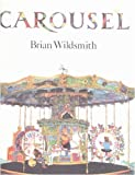 Carousel, Brian Wildsmith, 0394819373
