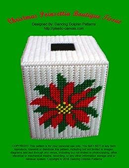 Plastic Canvas Christmas.Christmas Poinsettia Boutique Tissue Plastic Canvas Pattern