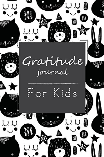 Gratitude Journal For Kids: A Little Book For Children Daily Mindfulness Journaling (Kids Gratitude Journal) (Volume 1)