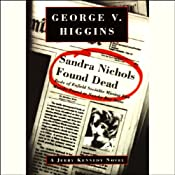 Sandra Nichols Found Dead | George V. Higgins