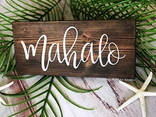 Iliogine Wooden Plaque Sign Mahalo Sign Mahalo Wedding Sign Hawaii Rustic Sign Photo Prop Thank You Cards Beach Wedding Sign Hand Lettered Cabin Wall Decor Housewarming Gift