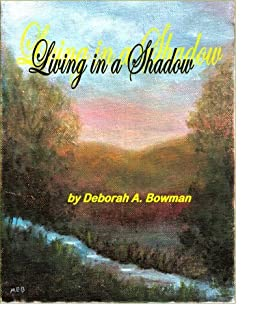 Living in a Shadow by [Bowman, Deborah A ]