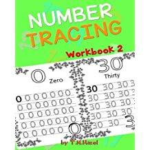 Children's book: NUMBER TRACING Workbook 2: Trace Numbers,Handwriting, Coloring Practice for Toddlers!