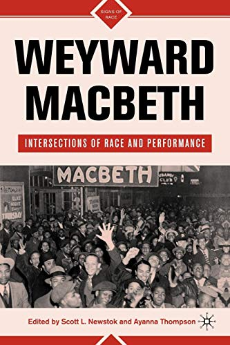Weyward Macbeth: Intersections of Race and Performance (Signs of Race)