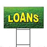 Loans Business Corrugated Plastic Yard Sign /Free Stakes Two Sides Print 18 x 24