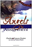 Angels on Assignment, Charles Hunter, 0883686058
