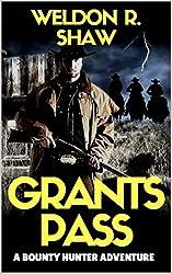 Grants Pass: An Ambush At Grants Pass: A Western Bounty Hunter Adventure