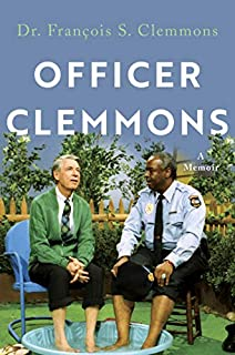 Book Cover: Officer Clemmons: A Memoir