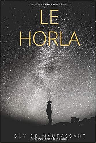 Amazon Fr Le Horla Une Nouvelle Fantastique De Guy De