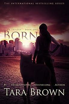 Born (The Born Trilogy Book 1) by [Brown, Tara]