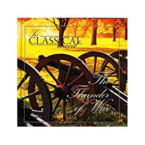 In Classical Mood - The Thunder of War (Listener's Guide with Music CD, ICM43) (slim Hardcover)