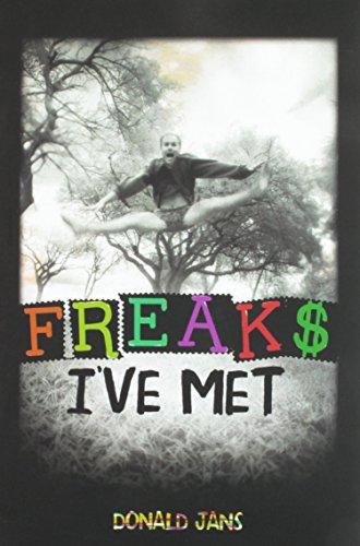 Freaks I've Met by Donald Jans