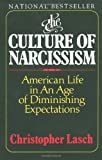 The Culture of Narcissism, Christopher Lasch, 0393307387