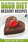 DASH DIET: Dessert Recipes