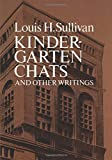 Kindergarten Chats and Other Writings (Dover Architecture)