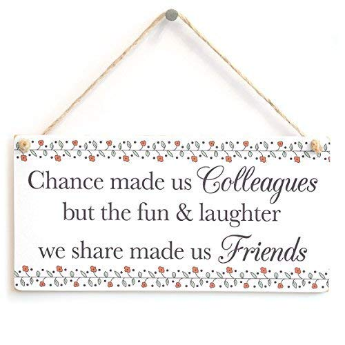 Cheyan Chance Made us Colleagues but The Fun & Laughter we Share Made us Friends - Small Co-Worker Leaving Present Wood Sign Wall Plaque Wooden Hanging Plaque