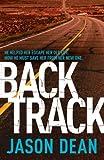 Backtrack (James Bishop 2) by Dean, Jason (2013) Paperback