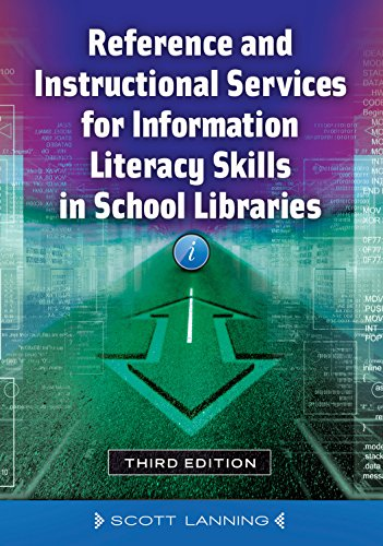 Reference and Instructional Services for Information Literacy Skills in School Libraries Pdf
