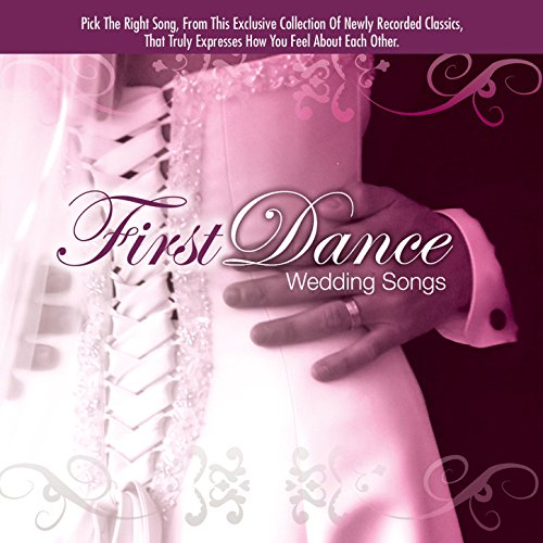 First Dance Wedding Songs By The Wedding Singers On Amazon