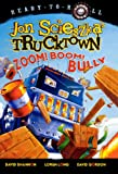 Zoom! Boom! Bully, Jon Scieszka, 0606146415