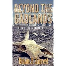 Beyond the Badlands (Badlands Series #2) (Volume 2)