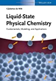 Liquid-State Physical Chemistry, Gijsbertus de With, 3527333223