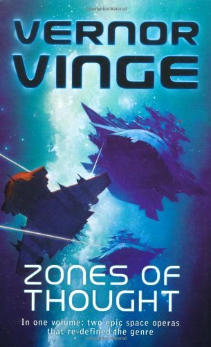 Zones of Thought: A Fire Upon the Deep, A Deepness in the Sky (Vernor Vinge Omnibus) by Vernor Vinge (21-Oct-2010) Paperback