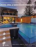 img - for International Award Winning Pools, Spas, & Water Environments II book / textbook / text book