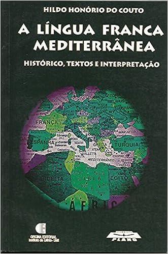 Book A língua franca mediterrânea : histórico, textos e interpretação.