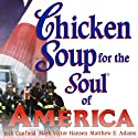 Chicken Soup for the Soul of America: Stories to Heal the Heart of Our Nation Audiobook by Jack Canfield, Mark Victor Hansen Narrated by Bernard Setaro Clarke