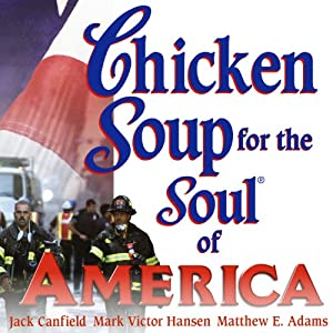 Chicken Soup for the Soul of America: Stories to Heal the Heart of Our Nation Audiobook