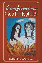 Confessions Gothiques (English Edition)
