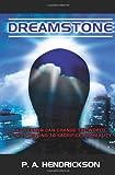 Dreamstone, P. A. Hendrickson, 1439216274