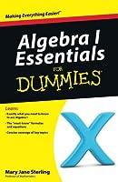 Algebra I Essentials For Dummies