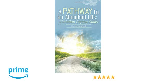 A Pathway to an Abundant Life: Christian Coping Skills