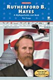 Rutherford B. Hayes, Ron Knapp, 0766050106