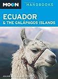 Front cover for the book Moon Handbooks Ecuador by Julian Smith