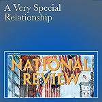 A Very Special Relationship | John O'Sullivan