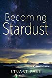img - for Becoming Stardust book / textbook / text book