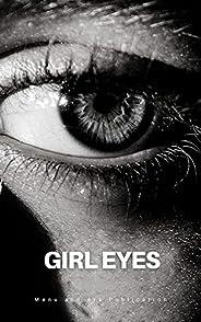 Girl Eyes: A short horror haunted story (English Edition)