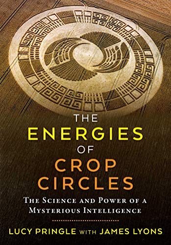 Circle Crop Stonehenge - The Energies of Crop Circles: The Science and Power of a Mysterious Intelligence