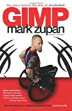 Gimp, Mark Zupan and Tim Swanson, 0061127698
