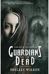 Guardians of the Dead (The Guardians) Paperback