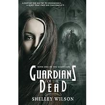 Guardians of the Dead (The Guardians)