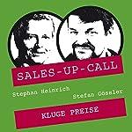 Kluge Preise (Sales-up-Call) | Stephan Heinrich,Stefan Gössler